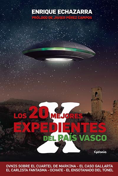 LOS 20 MEJORES EXPEDIENTES X DEL PAÍS VASCO
