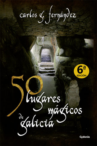 50 lugares mágicos de Galicia