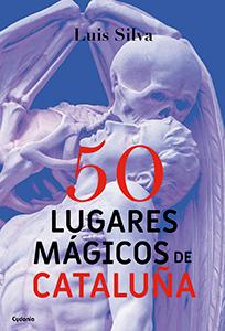 50 lugares mágicos de Catalunya