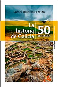 Un viaje por la historia del Noroeste de España